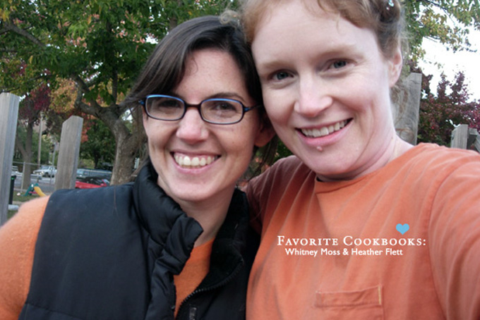 Favorite Cookbooks: Whitney Moss & Heather Flett